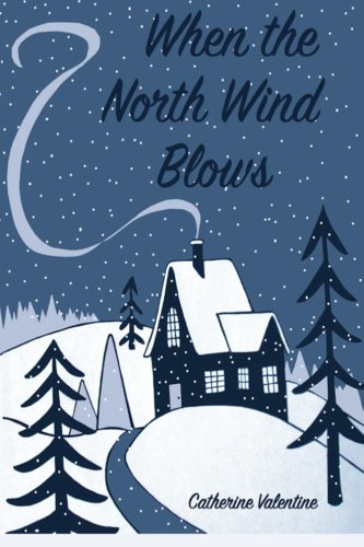 9781518621871: When the North Wind Blows