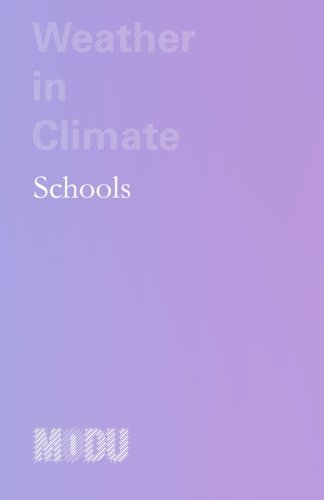 9781518622229: Weather in Climate: Schools (Volume 1)