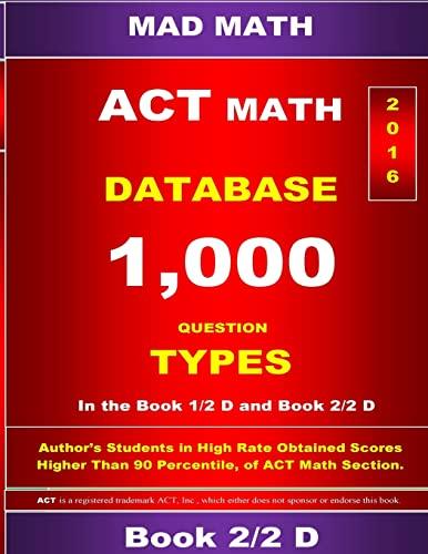 9781518624360: ACT Math Database 2-2 D: Mad Math (Mad Math Test Preparation)