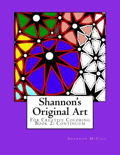 9781518626456: Shannon's Original Art for Creative Coloring: Book 2:Continuum: Volume 2
