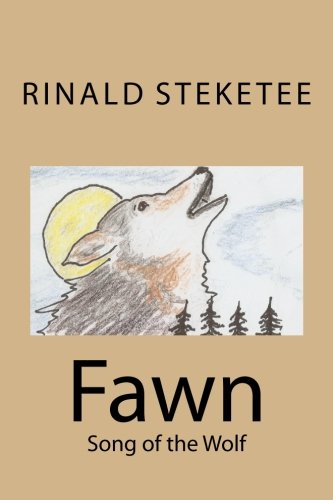 9781518626487: Fawn: Song of the Wolf
