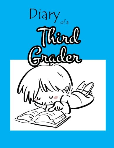 9781518626692: Diary of a Third Grader: Each Day a Doodle and an Entry