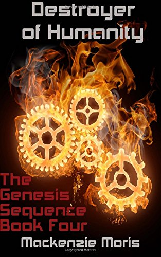 9781518626982: Destroyer of Humanity: Volume 4 (The Genesis Sequence)