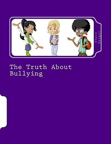 9781518627118: The Truth About Bullying