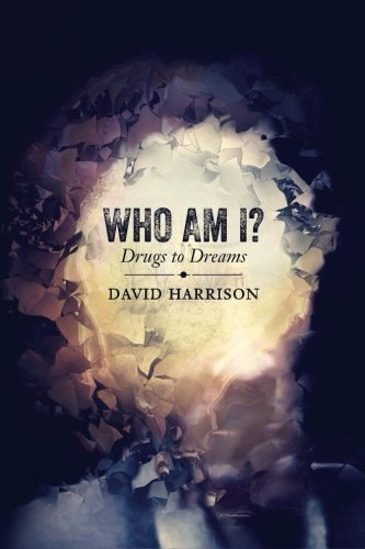 9781518628153: Who Am I? Drugs to Dreams