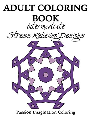 9781518631634: Adult Coloring Book: Intermediate Stress Relieving Designs