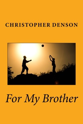 9781518631733: For My Brother (Dreams Yield Reality) (Volume 1)