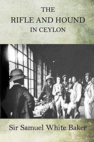 9781518633676: The Rifle and Hound in Ceylon