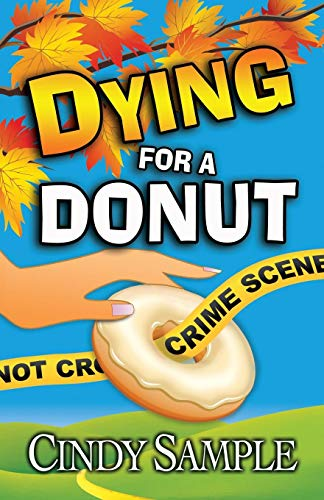 9781518633744: Dying for a Donut (Laurel McKay Mysteries) (Volume 5)