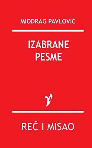 Izabrane Pesme: Petrovic, Miodrag