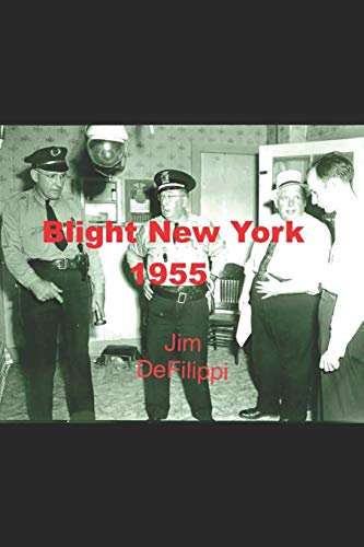 9781518635243: Blight New York 1955
