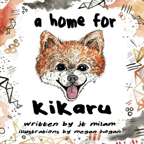 9781518636479: A Home For Kikaru