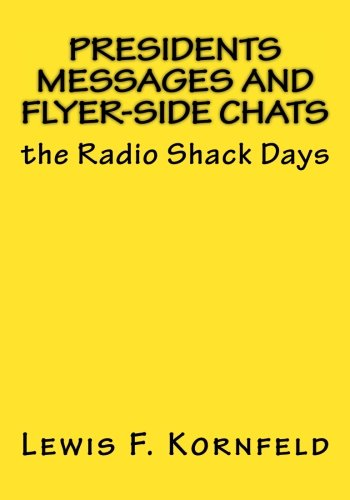9781518636882: Presidents Messages and Flyer-Side Chats: the Radio Shack Days
