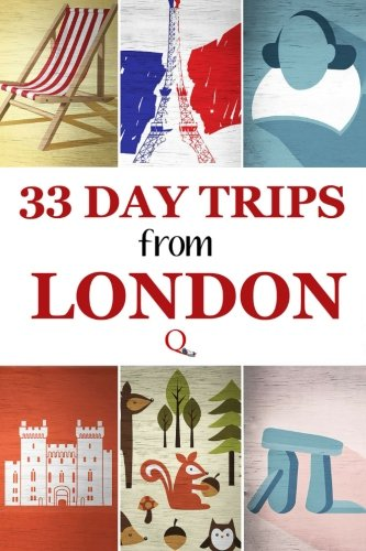 9781518636967: 33 Day Trips from London