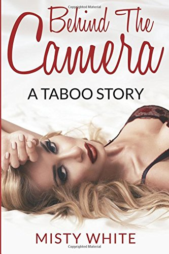 9781518638404: Behind the Camera: A Taboo Story