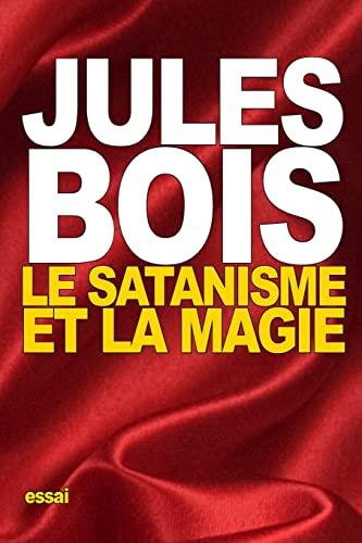 9781518639630: Le Satanisme et la magie
