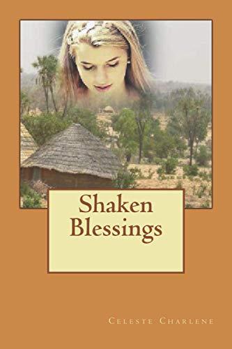 9781518640001: Shaken Blessings