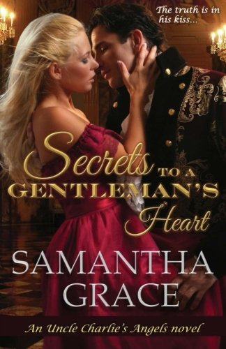 9781518640636: Secrets to a Gentleman's Heart (Uncle Charlie's Angels) (Volume 1)