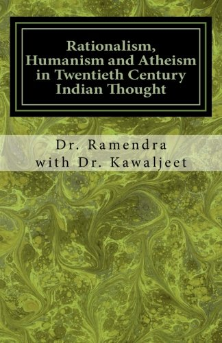 9781518642272: Rationalism, Humanism and Atheism in Twentieth Century Indian Thought