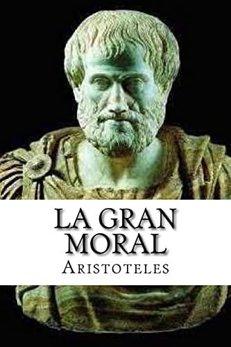 La Gran Moral (Spanish Edition) (Paperback): Aristotle