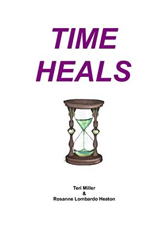 9781518643613: TIME Heals