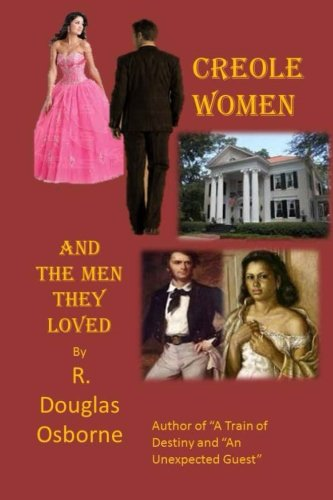 9781518645488: Creole Women and the Men They Loved