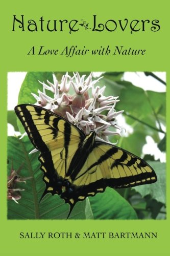 9781518647277: Nature Lovers: A Love Affair with Nature