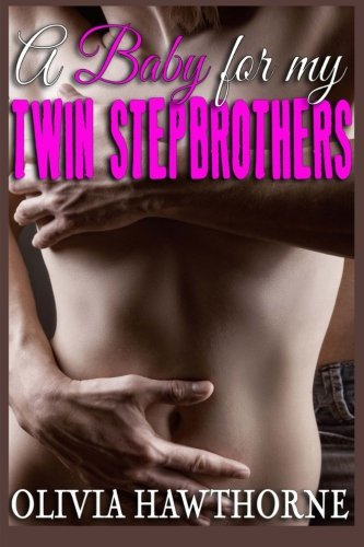 9781518648120: A Baby for my Twin Stepbrothers