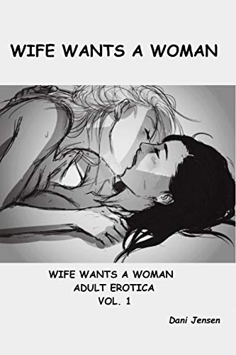 9781518648489: Wife Wants a Woman (Volume 1)