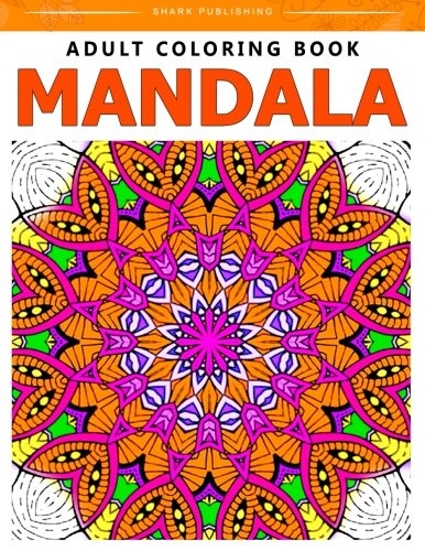 9781518650369: Adult Coloring Book Mandala: Stress Relieving Patterns : Colorama Coloring books, coloring books for adults relaxation, Mandala Coloring Book