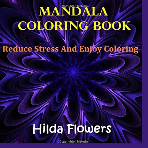 9781518650611: MANDALA Coloring Book: Reduce Stress and Enjoy Coloring (Coloring Book For Children, Coloring Book For Kids, Coloring Book For Adults, Coloring Book)