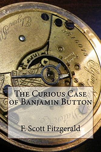 9781518651298: The Curious Case of Benjamin Button