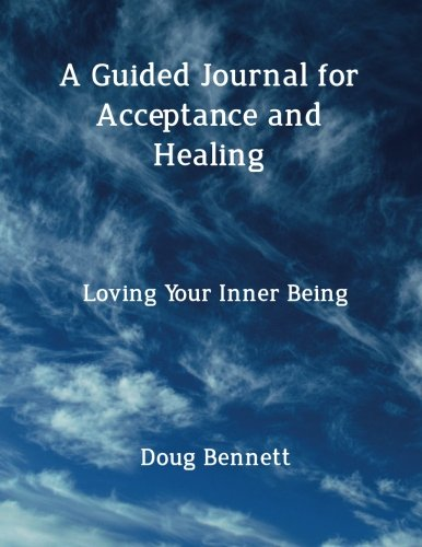 9781518651335: A Guided Journal for Acceptance and Healing: Loving your inner being