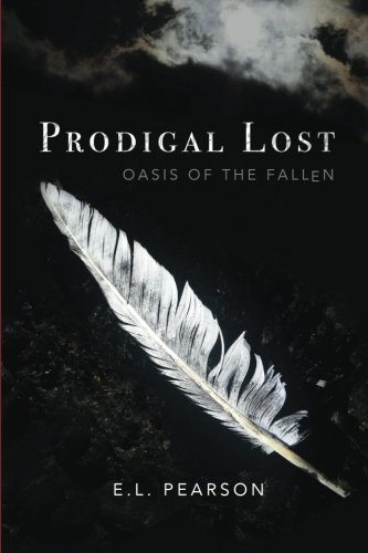 9781518651441: Prodigal Lost: Oasis of the Fallen (Volume 1)
