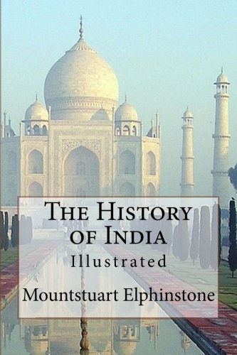 9781518651861: The History of India: Illustrated