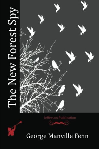 9781518654466: The New Forest Spy