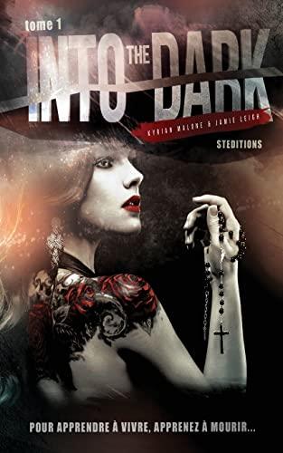 9781518654817: Into the Dark - Saison 1 | Serie lesbienne, roman lesbien: Volume 1