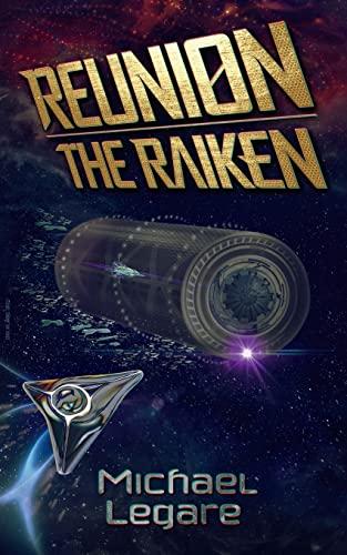 9781518655777: Reunion: The Raiken