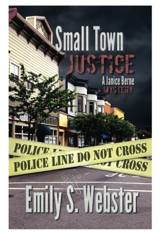 9781518656989: Small Town Justice (A Janice Berne Mystery) (Volume 1)