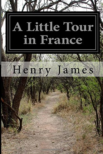 9781518657955: A Little Tour in France