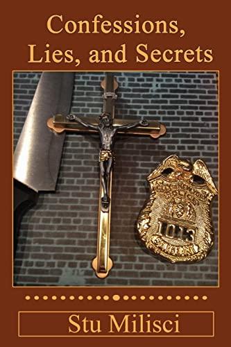 9781518658983: Confessions, Lies, and Secrets
