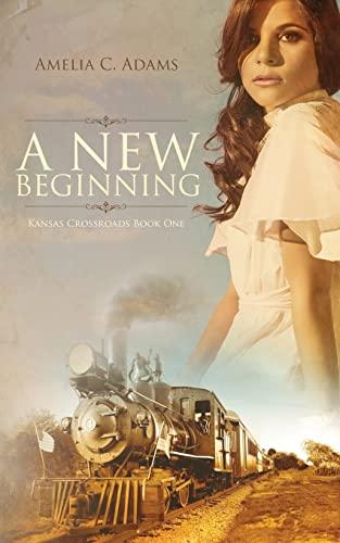 9781518659904: A New Beginning (Kansas Crossroads) (Volume 1)