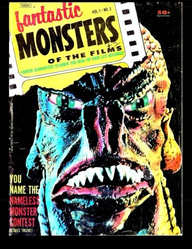 9781518661440: Fantastic Monsters Of The Films #3 (B&W): Golden Age Horror Comic