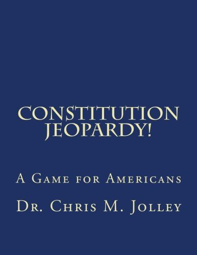 9781518661853: Constitution Jeopardy!: A Game for Americans