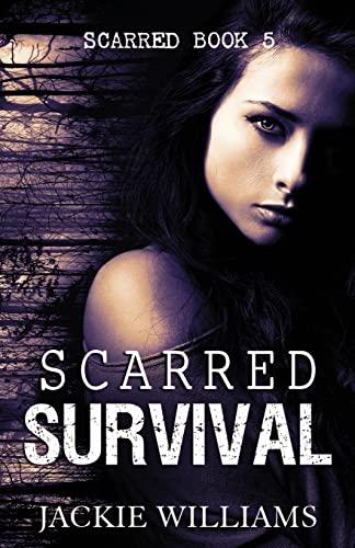 9781518664366: Scarred Survival (Volume 5)
