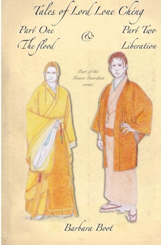 9781518664618: Tales of Lord Lone Cheng Part One The Flood & Part Two Liberation: Part of the Master Guardian series: Volume 1 (Tales of Lord Lone Cheng series)