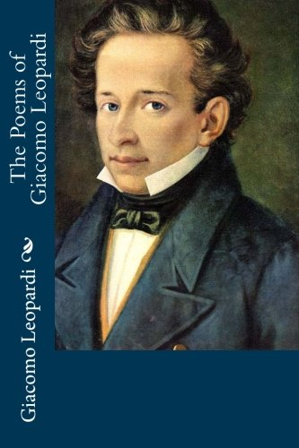 9781518664793: The Poems of Giacomo Leopardi
