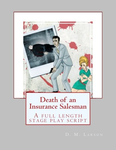 death of a salesman script A summary of act i in arthur miller's death of a salesman learn exactly what happened in this chapter, scene, or section of death of a salesman and what it means perfect for acing essays, tests, and quizzes, as well as for writing lesson plans.