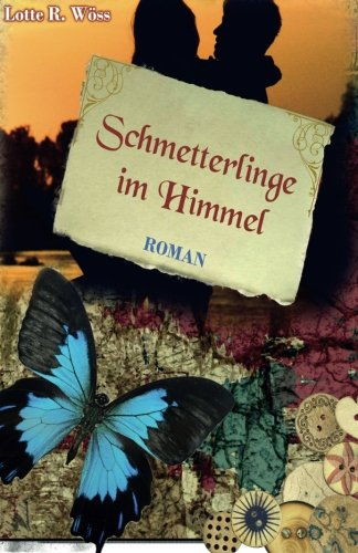 9781518665592: Schmetterlinge im Himmel (German Edition)