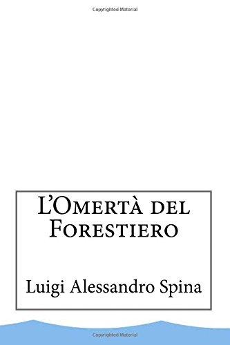 9781518667527: L'omert� del forestiero